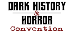 Dark History & Horror Convention 2019