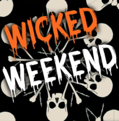 Wicked Weekend 2020