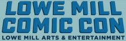 Lowe Mill Comic Con 2020