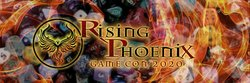 Rising Phoenix Game Convention 2020