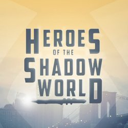 Heroes of the Shadow World 2020