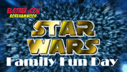 Elstree-Con Star Wars Family Fun Day 2020