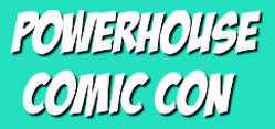 Powerhouse Comic Con 2021