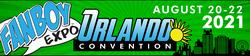 Fanboy Expo Orlando Convention 2021