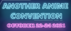 Another Anime Convention 2021