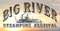 Big River Steampunk Festival 2021