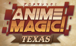Anime Magic! Texas 2021