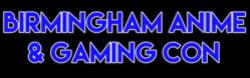 Birmingham Anime & Gaming Con 2021