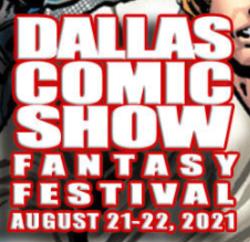 Dallas Comic Show Fantasy Festival 2021
