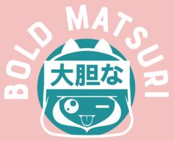 Bold Matsuri 2021