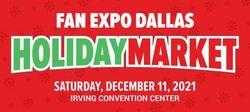 Fan Expo Dallas Holiday Market 2021