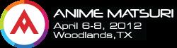 Anime Matsuri 2012