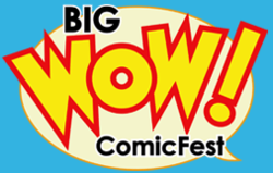 Big Wow! ComicFest 2013