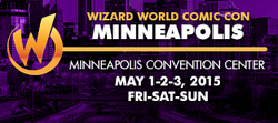 Wizard World Comic Con Minneapolis 2015