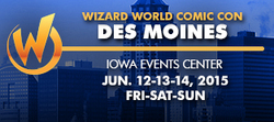 Wizard World Comic Con Des Moines 2015