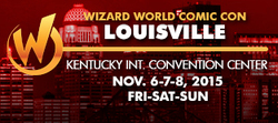 Wizard World Comic Con Louisville 2015