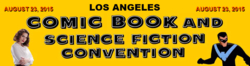 Los Angeles Comic Book and Science Fiction Convention 2015
