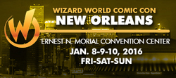 Wizard World Comic Con New Orleans 2016