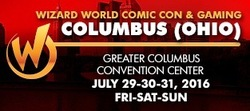 Wizard World Comic Con Columbus (Ohio) 2016
