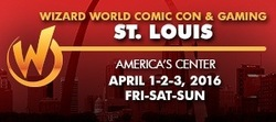 Wizard World Comic Con St. Louis 2016