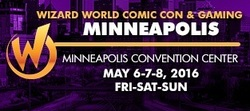 Wizard World Comic Con Minneapolis 2016