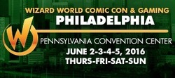 Wizard World Comic Con Philadelphia 2016