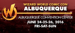 Wizard World Comic Con Albuquerque 2016