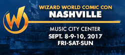 Wizard World Comic Con Nashville 2017