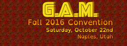 G.A.M. Convention - Fall 2016