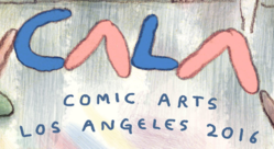 Comic Arts Los Angeles 2016