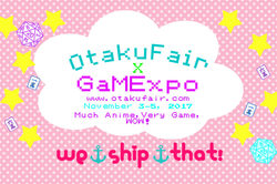 OtakuFair x GaMExpo 2017