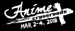 Anime Crossroads 2018