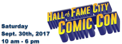 Hall of Fame City Comic Con 2017