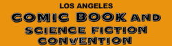 Los Angeles Comic Book and Science Fiction Convention 2017