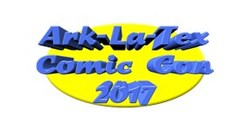 Ark-La-Tex Comic Con 2017