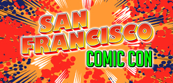 San Francisco Comic Con 2018