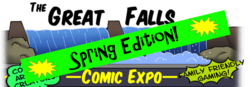 Great Falls Comic Expo Spring Edition 2018