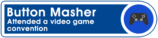 Button Masher: Attended a video game convention