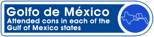 Golfo de México: Attended cons in each of the Gulf of Mexico states