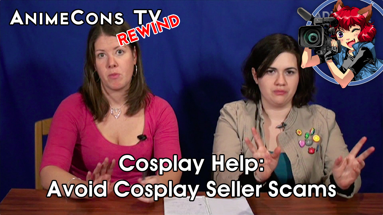 Cosplay Help: Avoid Cosplay Seller Scams