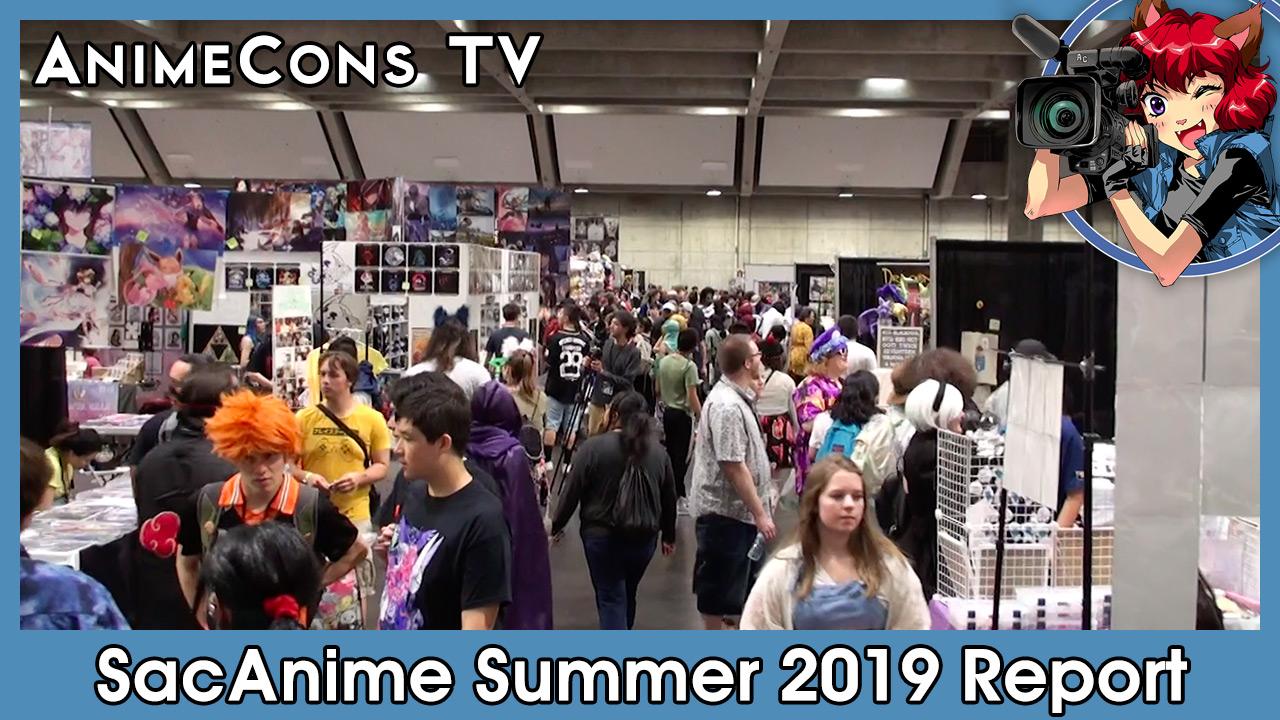 SacAnime Summer 2019 Report