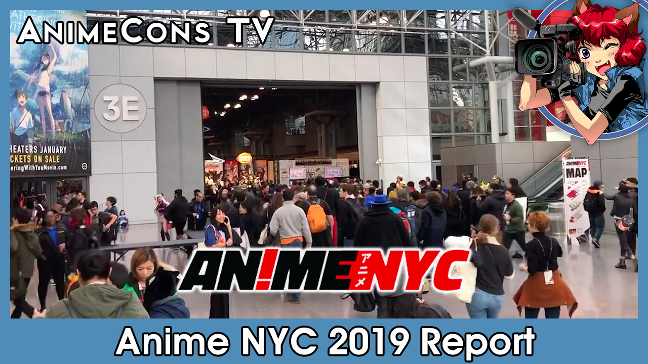 Anime NYC 2019 Report