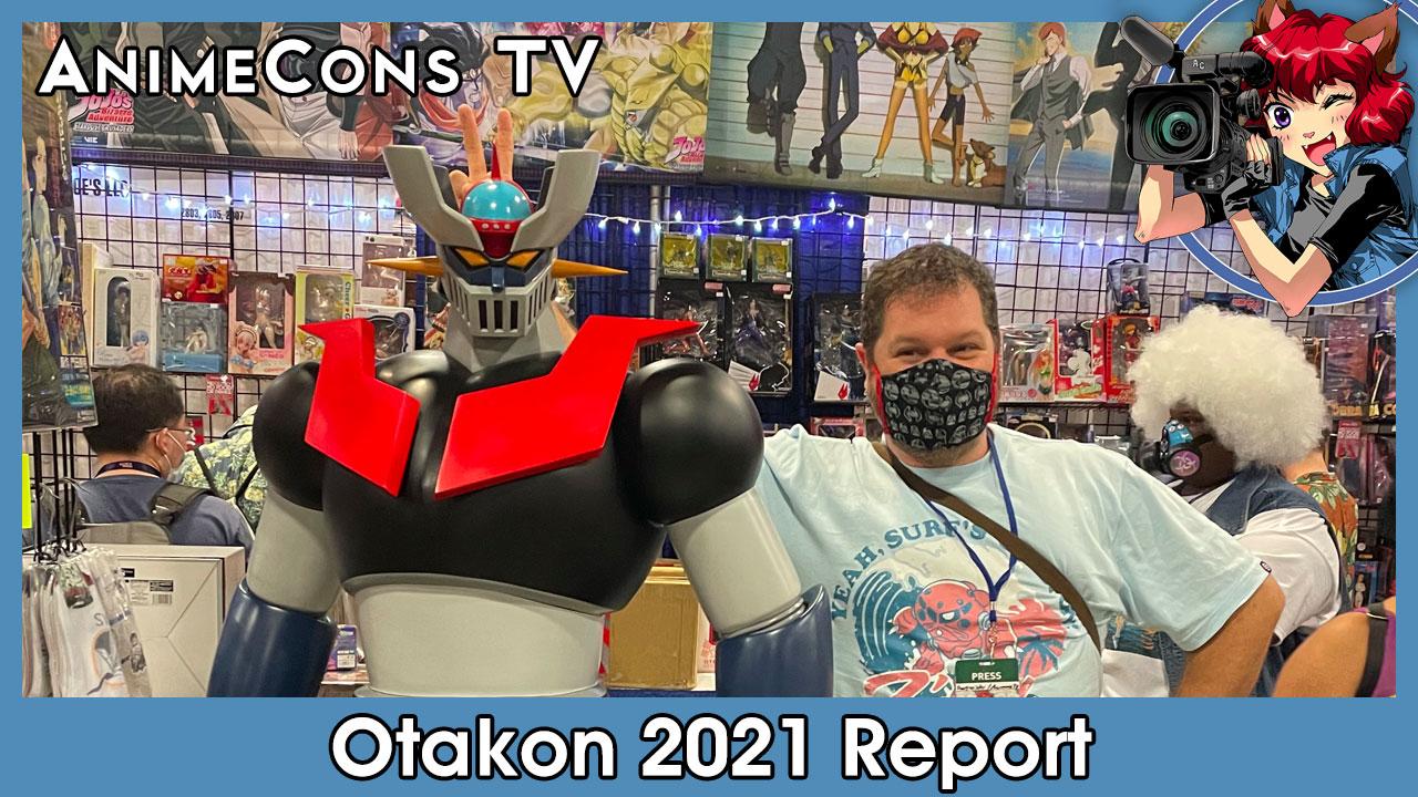 Otakon 2021 Report